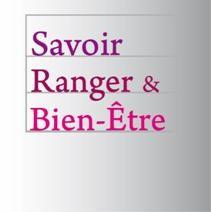 Savoir Ranger & Bien-Etre